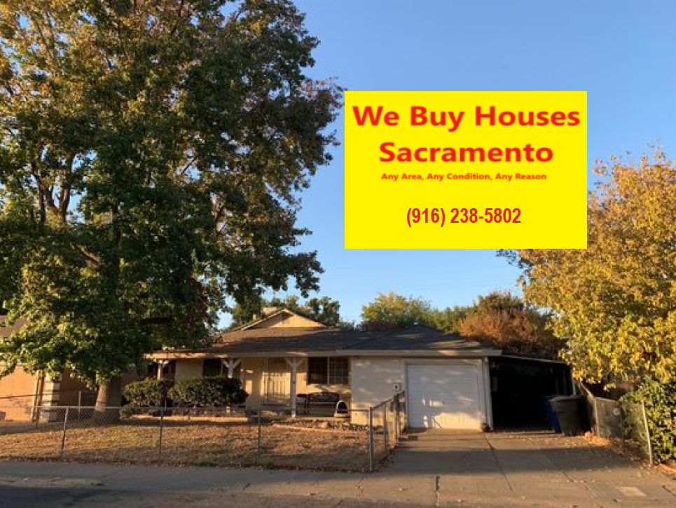 We Buy Houses Sacramento Has To Offer